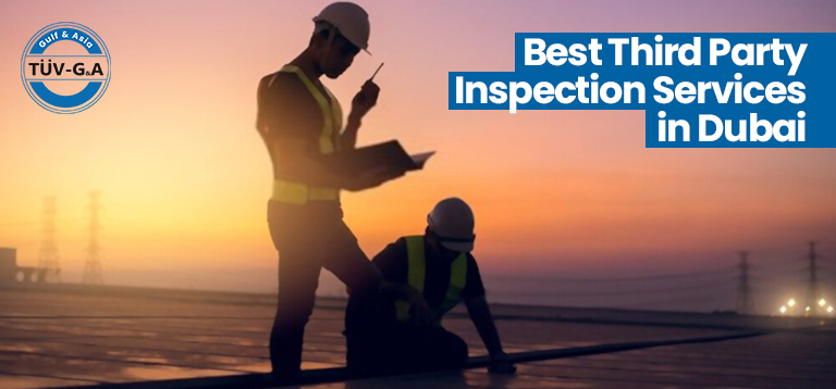 Best Third Party Inspection Services in Dubai