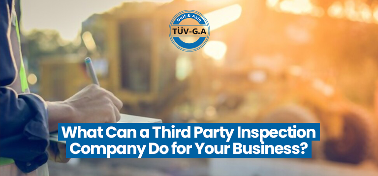 What Can a Third Party Inspection Company Do For Your Business?