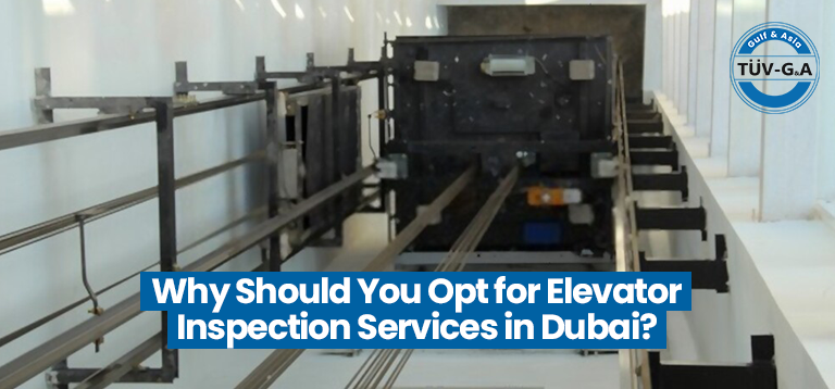 Why Should You Opt For Elevator Inspection Services In Dubai?